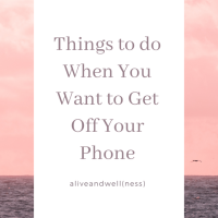 35 Things to do Instead of Social Media